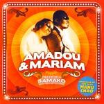 Amadou & Mariam: Dimanche á Bamako (2004)