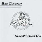 Bad Company: Run With The Pack (1978)
