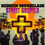 Beduin Soundclash: Street Gospels (2007)