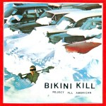 Bikini Kill: Reject all American (1996)
