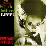 Bollock Brothers: Live - In Public, In Private (1987)