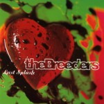 Breeders: Last Splash (1993)