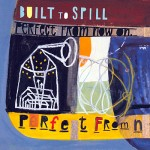 Built to Spill: Perfect from now on (1997)