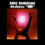 Burdon, Eric: Declares War (1970)