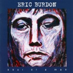 Burdon, Eric: Soul of a Man (2006)