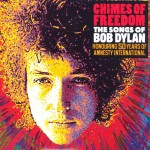 Chimes of Freedom: The Songs of Bob Dylan: Honouring 50 Years of AI (2012)