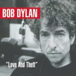 "Dylan, Bob: ""Love And Theft"" (2001)"
