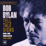 Dylan, Bob: Tell Tale Signs: Rare and Unreleased 1989-2006 (2008)