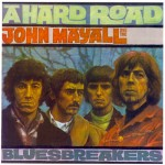 Mayall, John & The Bluesbreakers: A hard road (1967)