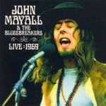 Mayall, John & The Bluesbreakers: Live : 1969 (2004)