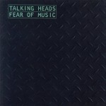 Talking Heads: Fear Of Music (1979)
