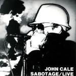 Cale, John: Sabotage/Live (1979)