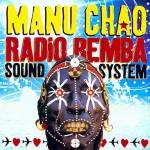 Chao, Manu: Radio Bemba Sound System (2002)