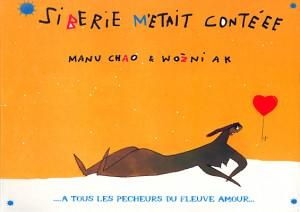 Chao, Manu: Sibérie M'était Contéee (2004)