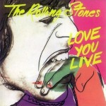 Rolling Stones: Love You Live (1977)