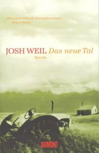 Weil, Josh: Das neue Tal (2011)