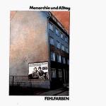 Fehlfarben: Monarchie und Alltag (1980)