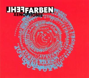 Fehlfarben: Xenophonie (2012)