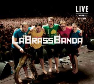 LaBrassBanda: Live Olympiahalle München (2012)