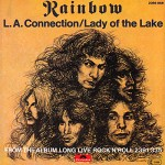 Rainbow: L.A. Connection / Lady of the Lake (1978)