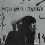 Smith, Patti: Banga (2012)