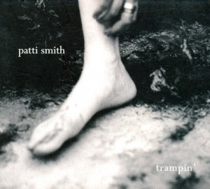 Smith, Patti: Trampin' (2004)