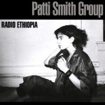Smith, Patti Group: Radio Ethiopia (1976)