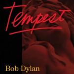 Dylan, Bob: Tempest (2012)