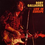 Gallagher, Rory: Live in Europe (1972)