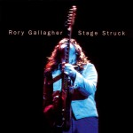 Gallagher, Rory: Stage Struck (1980)