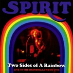 Spirit: Two Sides Of A Rainbow - Live At The Rainbow, London 1978 (2012)