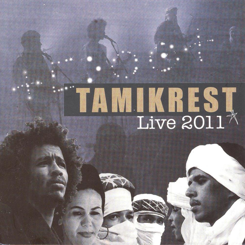 Tamikrest: Live 2011 (2012)