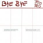 Trio: Bye Bye (1983)