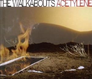 Walkabouts: Acetylene (2005)