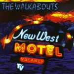 Walkabouts: New West Motel (1983)
