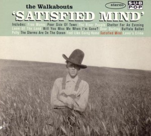 Walkabouts: Satisfied Mind (1996)