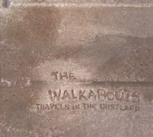 Walkabouts: Travels In The Dustland (2011)
