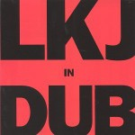 Johnson, Linton Kwesi: LKJ in DUB (1980)