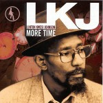Johnson, Linton Kwesi: More time (1998)