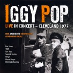 Pop, Iggy: Live in Concert - Cleveland 1977 (2009)