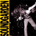 Soundgarden: Louder Than Love (1989)
