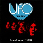 "Ufo: ""Flying"" The Early Years (2004)"