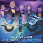Ufo: Walk On Water (2004)