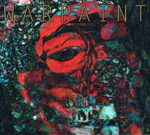 Warpaint: The Fool (2010)