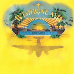 Wishbone Ash: Live Dates (1973)