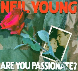 Young, Neil: Are You Passionate? (2002)