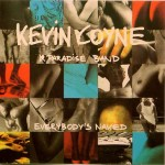 Coyne, Kevin & Paradise Band: Everybody's Naked (1988)
