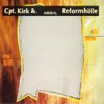Cpt. Kirk &: Reformhölle (1992)