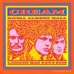 Cream: Royal Albert Hall London May 2-3-5-6 2005 (2005)