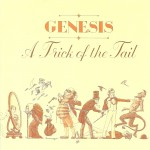 Genesis: Trick Of The Tail (1976)